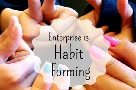 Enterprise is habit forming