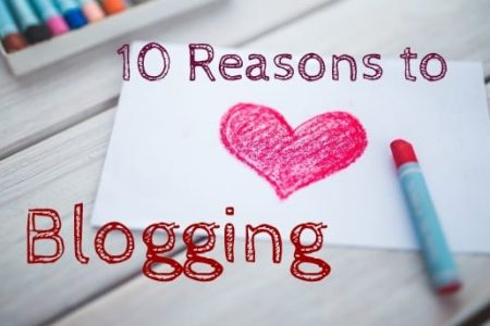 reasons to love blogging